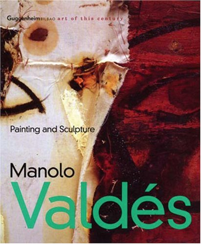 9780967812441: Manolo Valdés: Painting and Sculpture