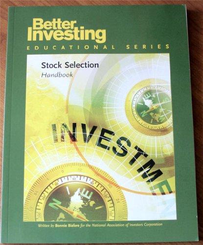 Stock Selection Handbook (Better Investing Educational Series)