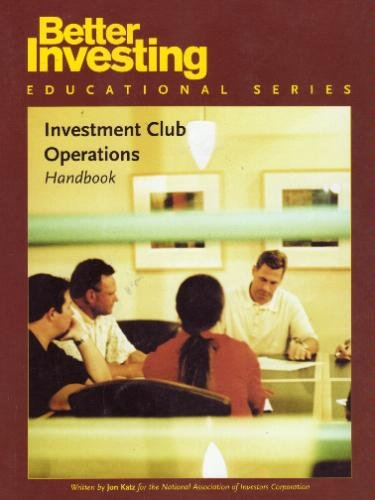Investment Club Operations Handbook (Bettern Investing Educational