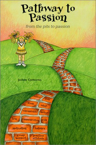 Pathway To Passion: From The Pits To: Contorno, Joann