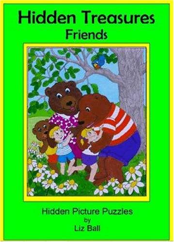 9780967815954: Friends Hidden Treasures: Hidden Picture Puzzles