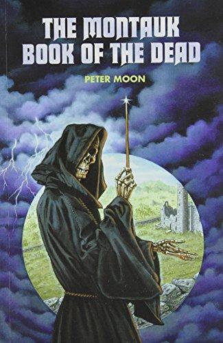 The Montauk Bookk of the Dead: Moon, Peter
