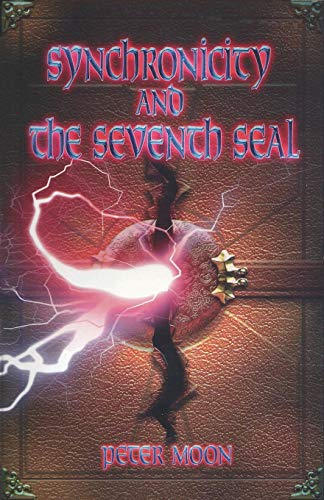 Synchronicity and the Seventh Seal: Peter Moon