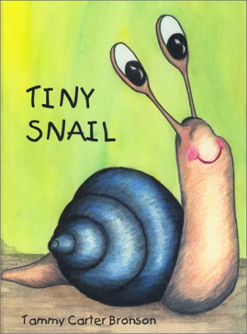 Tiny Snail: Tammy Carter Bronson