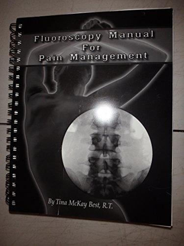 9780967817606: Fluoroscopy Manual For Pain Management
