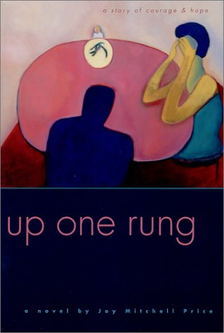 9780967818009: Up One Rung