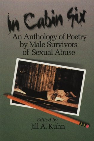 9780967818702: In Cabin Six : An Anthology of Poetry by Male Survivors of Sexual Abuse