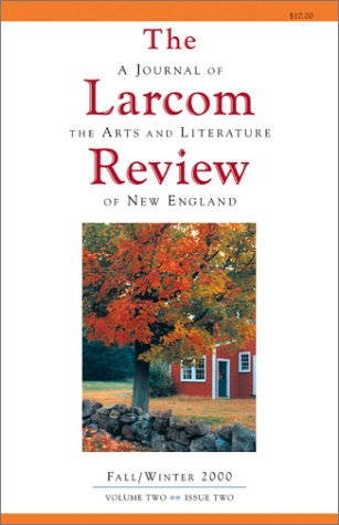 9780967819952: The Larcom Review: A Journal of the Arts and Literature of New England