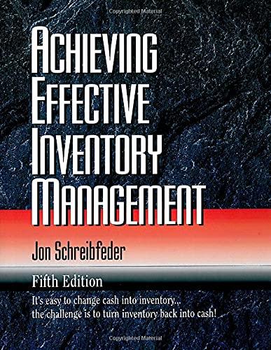 Achieving Effective Inventory Management. 5th Edition: Schreibfeder, Jon