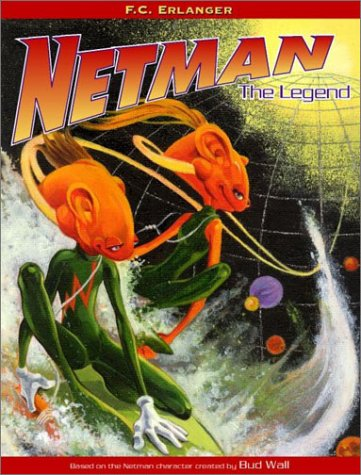 9780967828503: Netman: The Legend