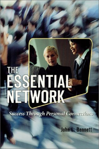 9780967832319: The Essential Network: Success Through Personal Connections