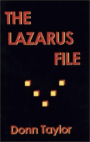 9780967834399: The Lazarus File