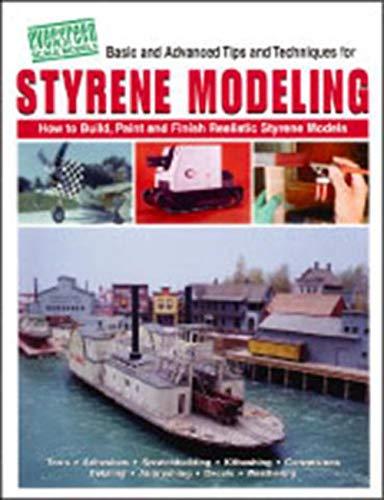 9780967836904: Styrene modeling: How to build, paint, and finish realistic styrene models