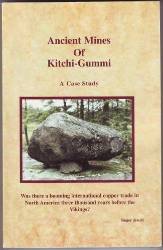 9780967841304: Ancient Mines of Kitchi-Gummi