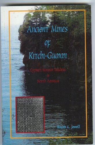 9780967841328: Ancient Mines of Kitchi-Gummi