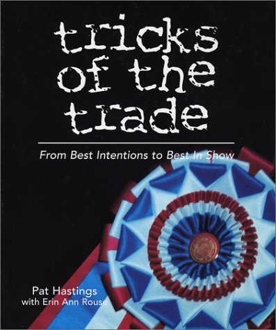 9780967841403: Tricks of the Trade : From Best Intentions to Best in Show