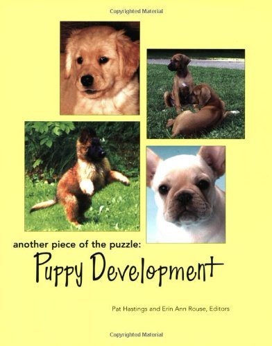 9780967841427: Another Piece of the Puzzle: Puppy Development