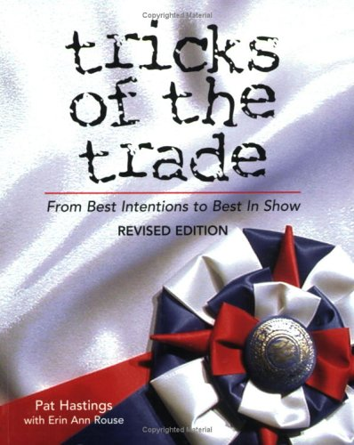 9780967841434: Tricks of the Trade: From Best Intentions to Best in Show, Revised Edition