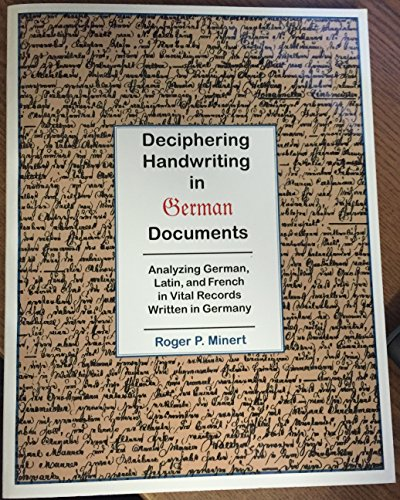9780967842073: Deciphering handwriting in German documents: Analyzing German, Latin, and French in vital records written in Germany