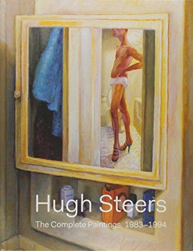 Hugh Steers: The Complete Paintings (Hardcover)