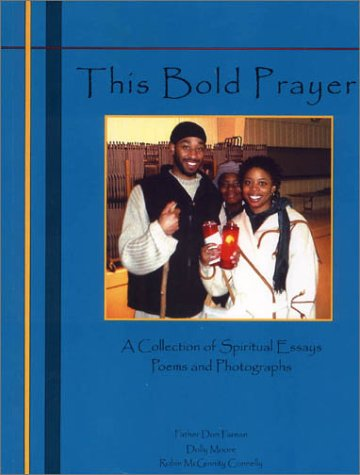 9780967842851: This Bold Prayer