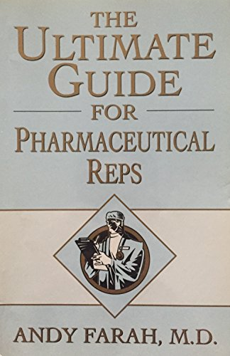 The Ultimate Guide for Pharmaceutical Reps: M.D. Andy Farah