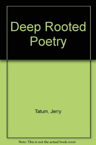 9780967846545: Deep Rooted Poetry