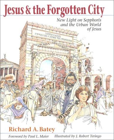 9780967849102: Jesus and the Forgotten City : New Light on Sepphoris and the Urban World of Jesus
