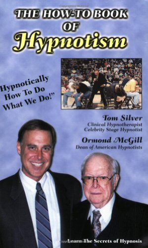 The How-to Book of Hypnotism: Hypnotically How: Ormand Mcgill, Tom