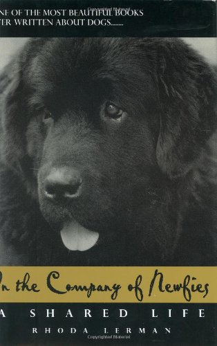 9780967853314: In the Company of Newfies: A Shared Life