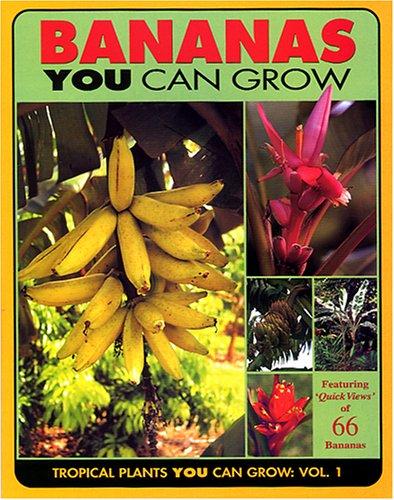 9780967854014: Bananas You Can Grow