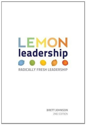 9780967854168: LEMON Leadership - Radically Fresh Leadership