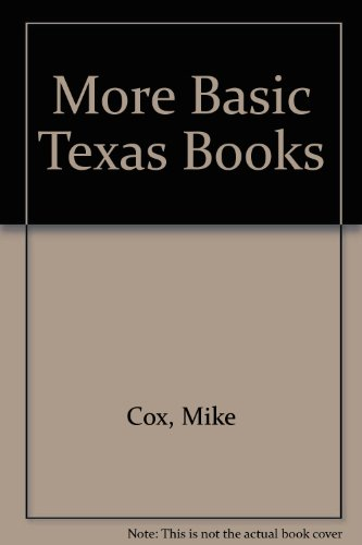 More Basic Texas Books: Cox, Mike