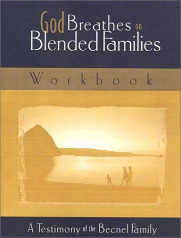 9780967868011: God Breathes on Blended Families Workbook