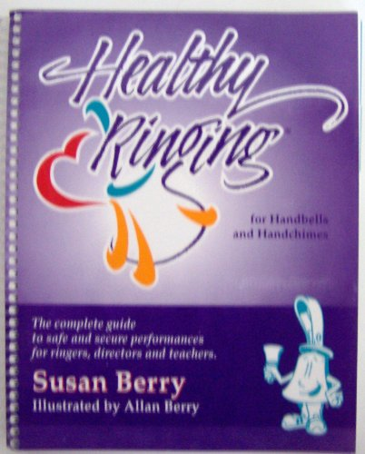 9780967870700: Healthy ringing: For handbells and handchimes