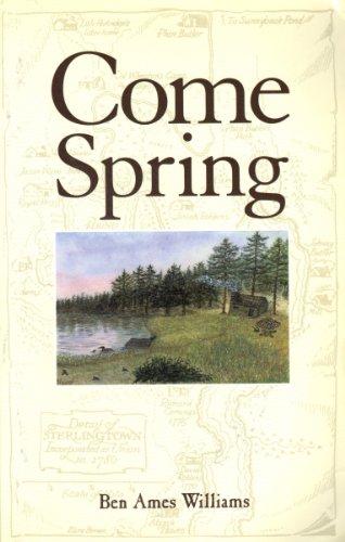 Come Spring: Williams, Ben Ames, Lynch, Bernadette N.