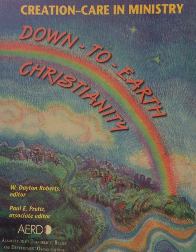 Creation-care in Ministry Down-to-earth Christianity