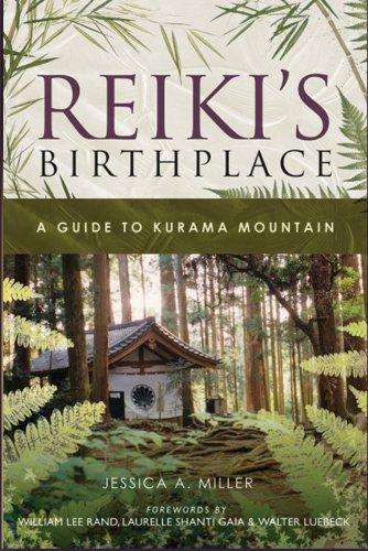 9780967872148: Reiki's Birthplace, A Guide to Kurama Mountain