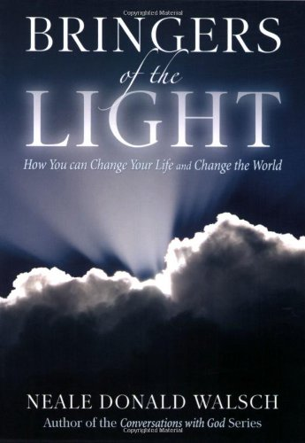 9780967875507: Bringers of the Light: How You Can Change Your Life and Change the World