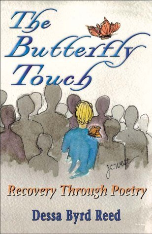 9780967876733: The Butterfly Touch: Recovery Through Poetry