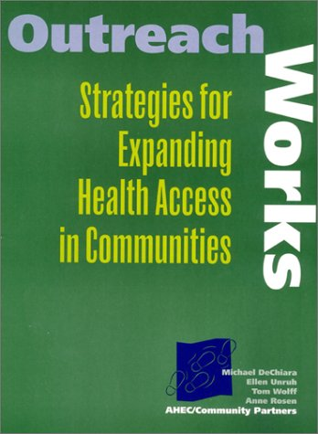 9780967878218: Outreach Works: Strategies for Expanding Health Access in Communities
