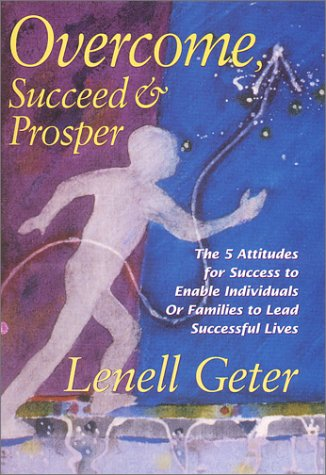 9780967878300: Overcome, Succeed and Prosper