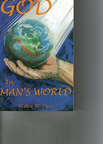 9780967879802: God in Man's World