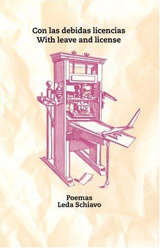9780967880822: Con las debidas licencias / With Leave and License: Poemas / Poems