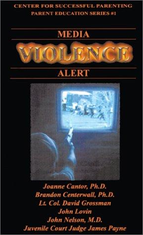 Media Violence Alert (Parent Education Series, #1): Joanne Cantor, David