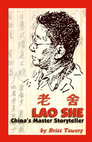 9780967881102: Lao She, China's Master Storyteller