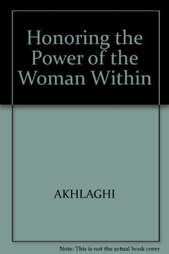 9780967884608: Honoring the Power of the Woman Within