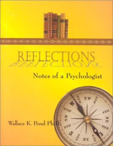 9780967885025: Reflections : Notes of a Psychologist