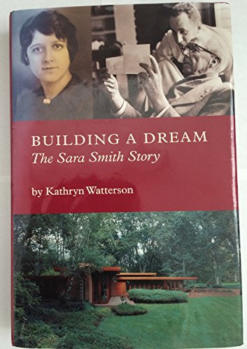 Building A Dream: The Sara Smith Story: Watterson, Kathryn