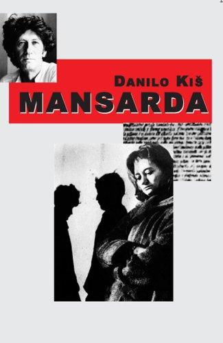 Mansarda: Danilo Kis
